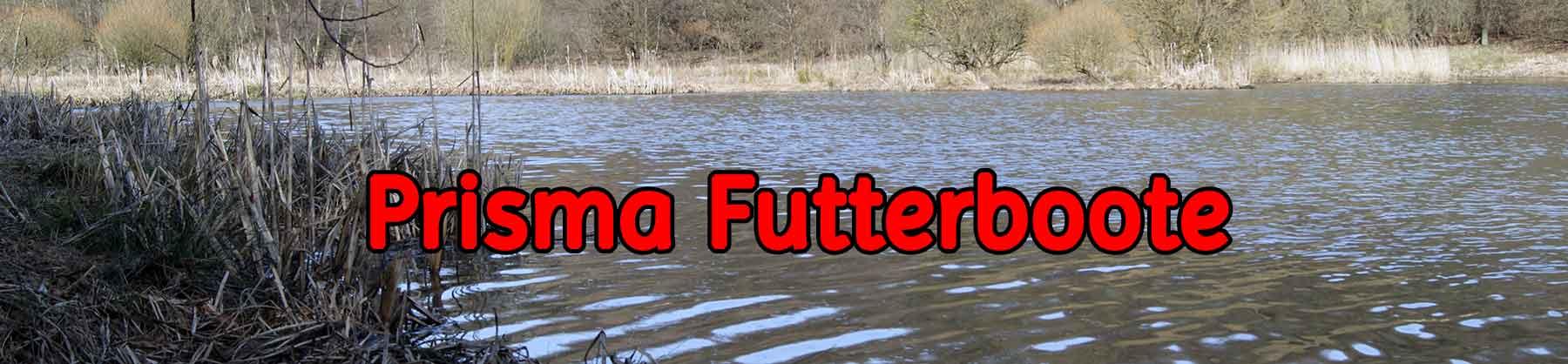 Prisma Futterboote