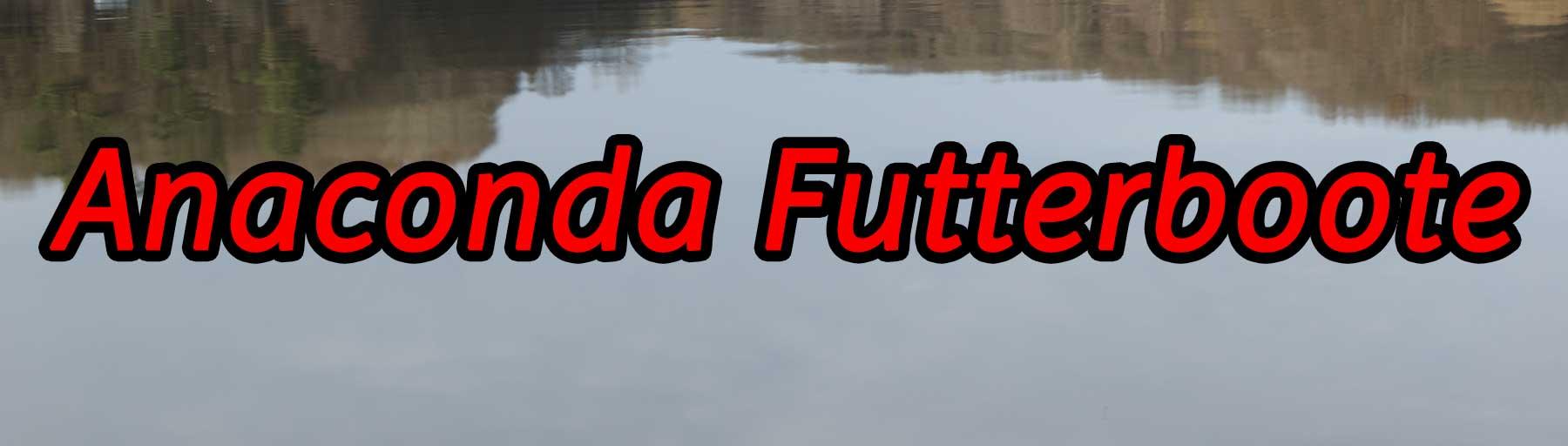 Anaconda Futterboote